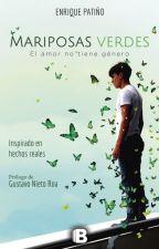 Mariposas Verdes (el amor no tiene genero.) by taesantiago