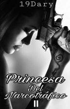 Princesa Del Narcotráfico II by 19Dary