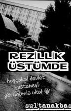 Rezillik Üstümde by sultanakbas