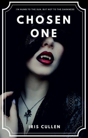 Chosen One (Book 1) by UnlimitedOne17
