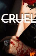 CRUEL  by s0c0ld