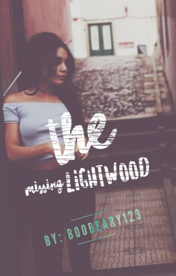 The Missing Lightwood