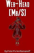 Web-Head [MB/S] by PeterParkerRomanoff