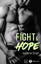 Fight & Hope by LeanaSoalSoallela