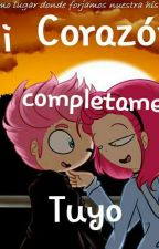 Mi Corazon Es Completamente Tuyo {Fedix} by SoniaDeGomez