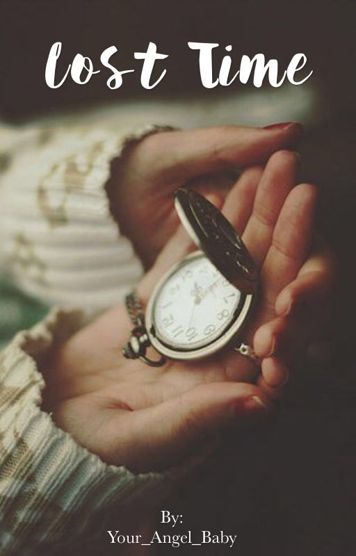 Lost Time (One Direction) by Your_Angel_Baby