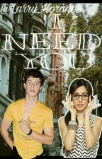 I Need You (SHAWMILA) by Emi_Flores18