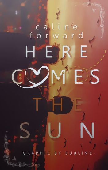 Here Comes the Sun (Book 1) | ✓