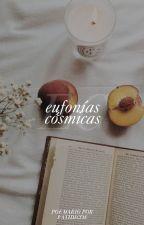EUFONÍAS CÓSMICAS by fatidicos