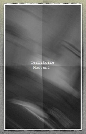 Territoire mouvant by Tritou