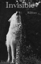 Invisible [ManxBoy; Mpreg] by RIShan17
