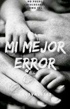 Mi Mejor Error by angeval0302