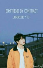 Boyfriend By Contract⬆ Jungkook Y Tu by CrazyGirl-05