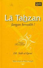La Tahzan: Jangan bersedih! by fiara_
