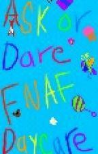 ask or dare fnaf daycare crew by skylarallya