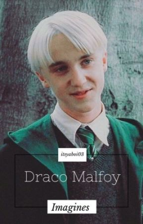 Draco Malfoy Imagines - Baby Stay Away From My Friends