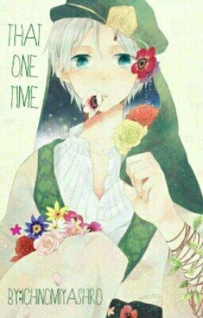 That One Time by IchinomiyaShiro