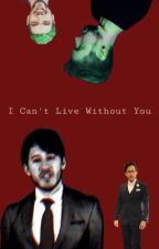 I can't live without you (Demons Can't Love Sequel) by xitslittyyx