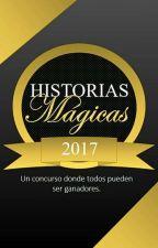 Historias Mágicas -INSCRIPCIONES ABIERTAS- by Mariana_Grey180500