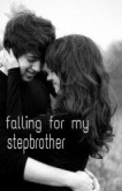 Falling For My Stepbrother by dreamersofthestars