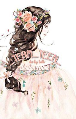 _TEAM_TEEN_ | Design Room | Hot Debut √