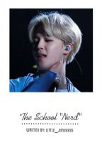 """박 지민 • The School """"Nerd"""" {✔} by little_jiminie95"""
