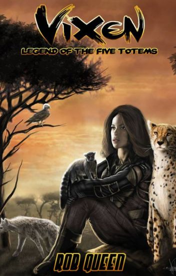 VIXEN - The Legend of the Five Totems