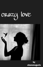 crazy love; colby brock  by xhemmoGurlx