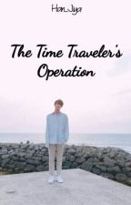 The Time Traveler's Operation [Slow Update] by Han_Jiya