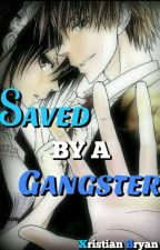Saved by a Gangster by Xristian96