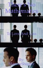 There's No Mathematics To Love And Loss by MarveyShipper