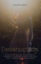 DESAHUCIADA by JenifferValenzuelac