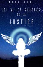 Les Ailes Glacées de la Justice by Kori-kun
