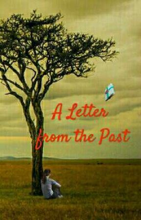 A Letter from the Past by mrsmrcdjs