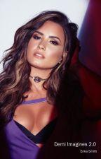 Demi Imagines 2.0 by jawdroppingluke