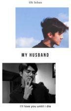 [1] My Husband - Sehun by putrimalia8
