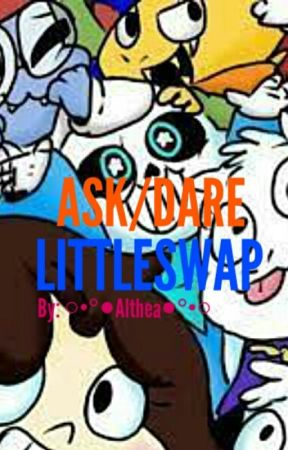 ASK/DARE THE LITTLESWAP CREW by AltheaMarieCatuncan