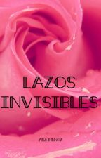 Lazos Invisibles by anamunoz000