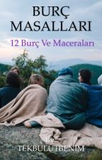 BURÇ MASALLARI by TEKBULUTBENIM