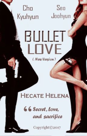 Bullet Love (New Version) - Seokyu Fanfiction by 96dreamgirl