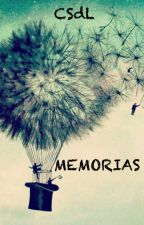 Memorias by CriisSdL03