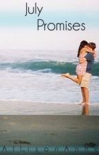 July Promises: Falling for You Series by AllisonAnne