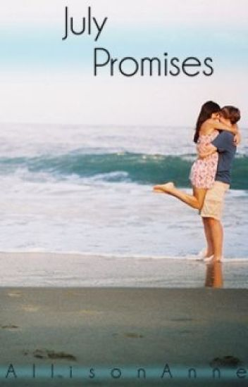 July Promises: Falling for You Series
