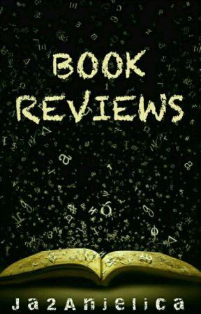 Book Reviews by Ja2Anjelica