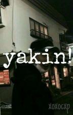 yakin! by xoxocxp