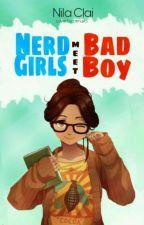Nerd Girls Meet Badboy  by NilaClai