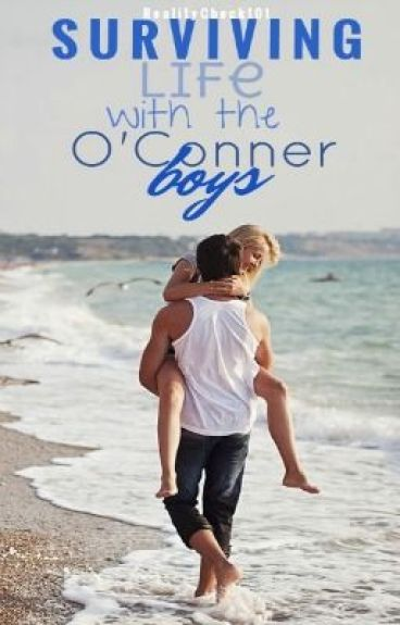 Surviving Life with the O'Conner Boys