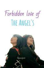 Forbidden Love of The Angel's by graciajscve