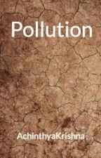 Pollution by AchinthyaKrishna