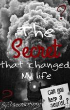 The Secret That Changed My life  by user78019791